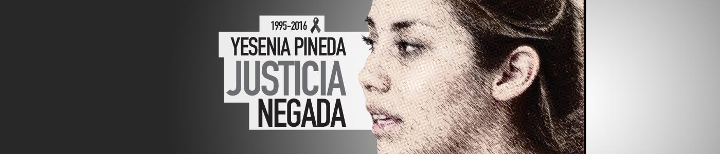 Yesenia Pineda Justicia Negada